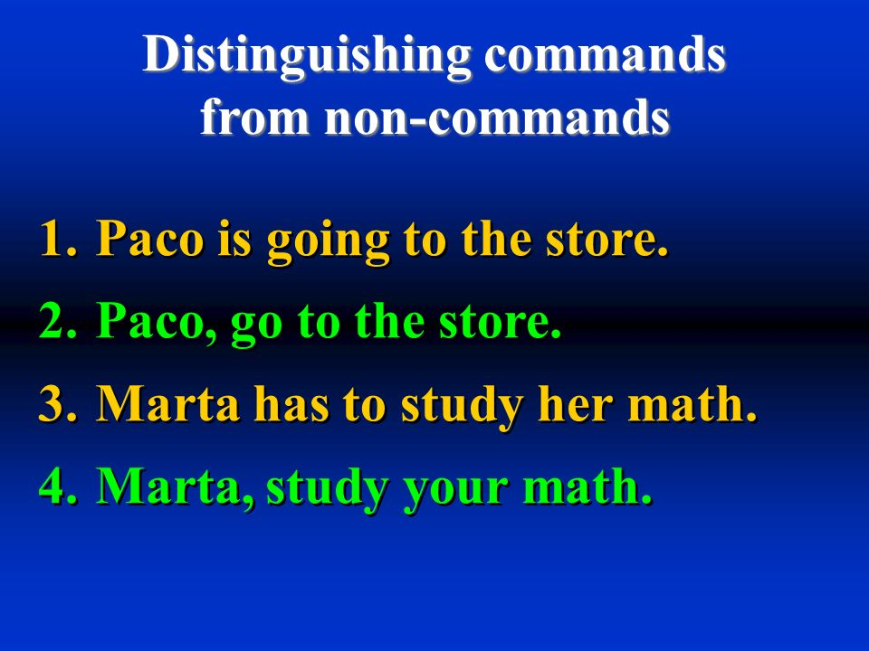 Distinguishing commands