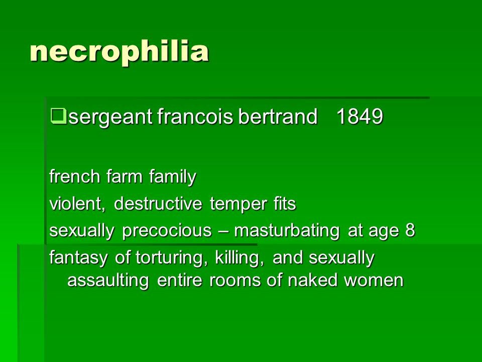 necrophilia sergeant francois bertrand 1849 french farm family
