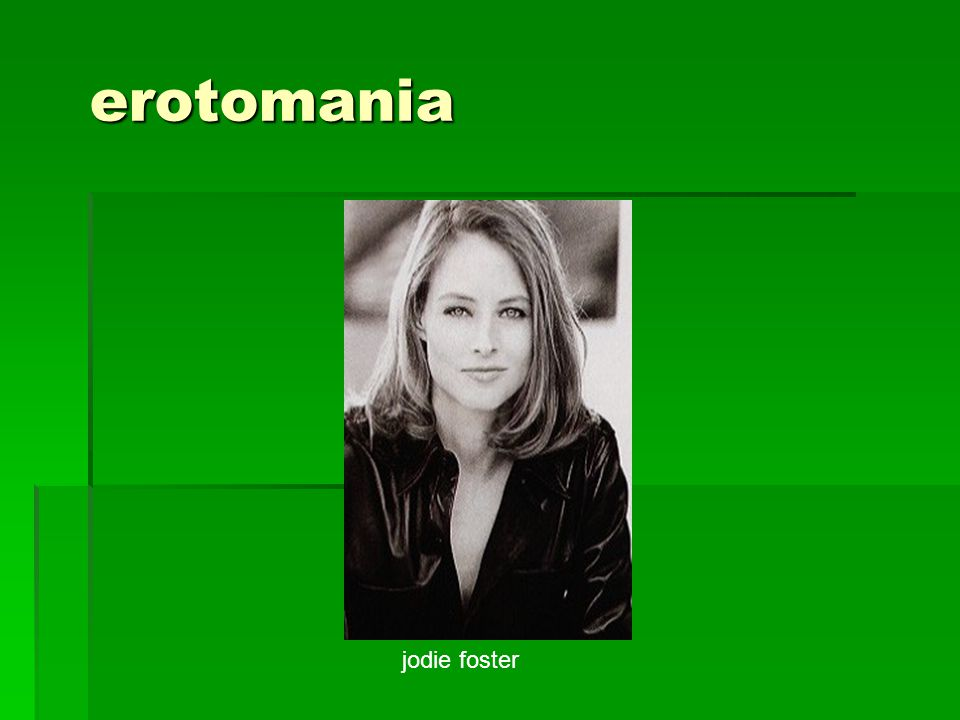 erotomania jodie foster
