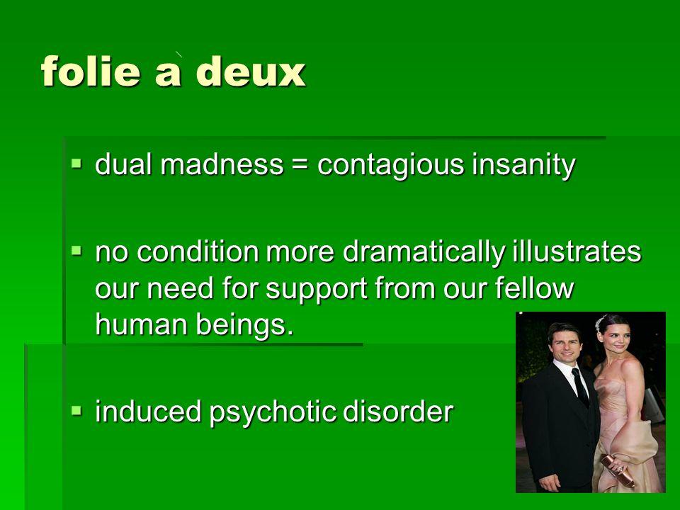 folie a deux dual madness = contagious insanity