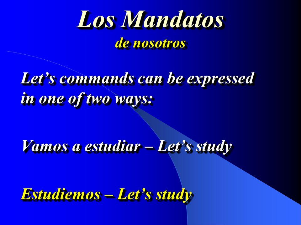 Los Mandatos de nosotros