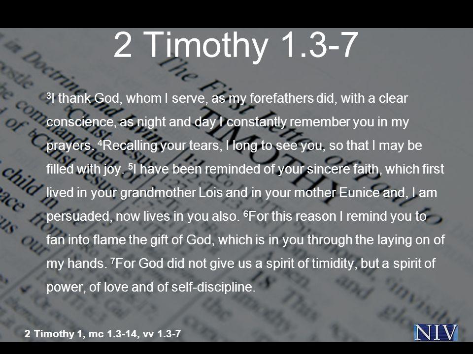 2 Timothy 1.3-7