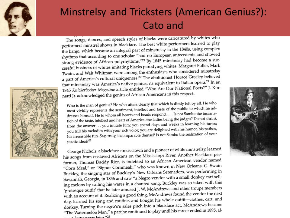 Minstrelsy and Tricksters (American Genius ): Cato and
