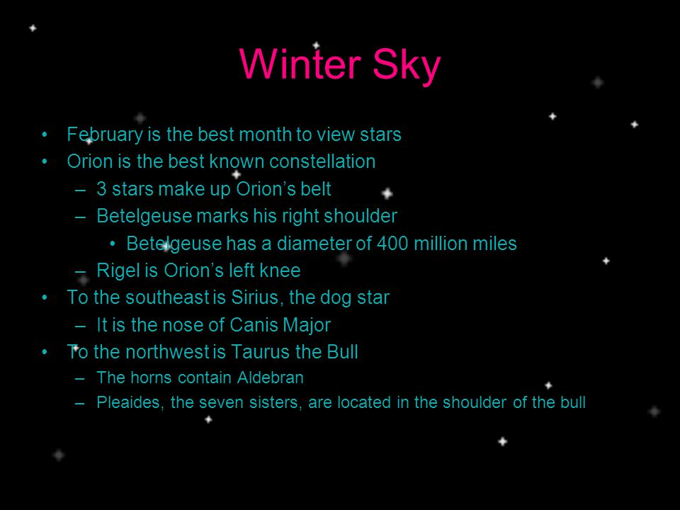 Winter Sky February is the best month to view stars