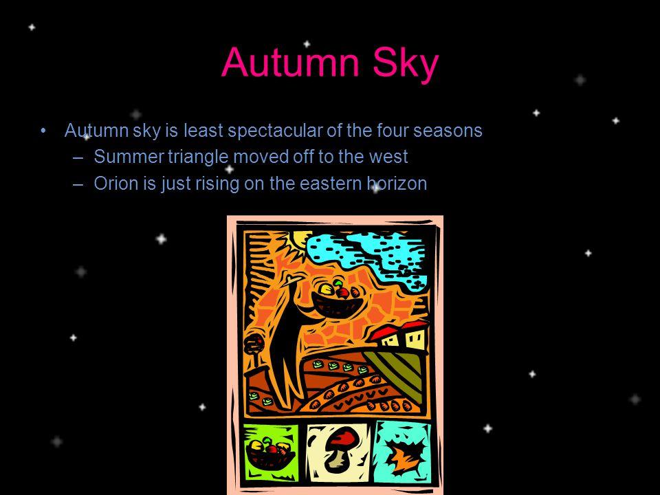 Autumn Sky Autumn sky is least spectacular of the four seasons