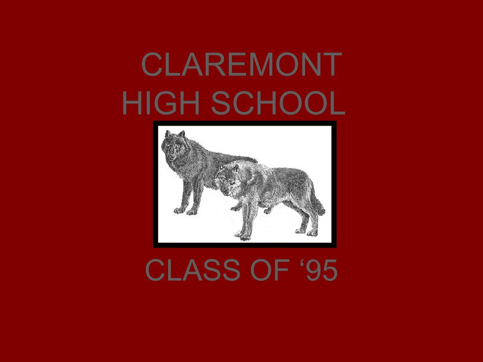 CLAREMONT HIGH SCHOOL CLASS OF '95