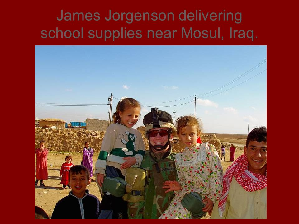 James Jorgenson delivering school supplies near Mosul, Iraq.