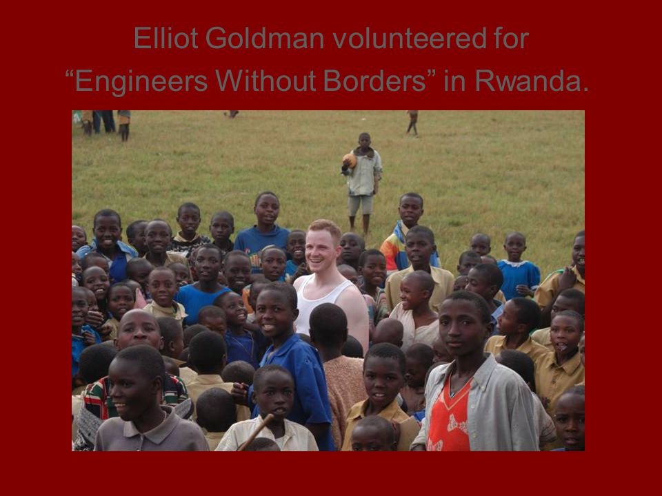 Elliot Goldman volunteered for