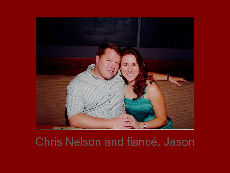Chris Nelson and fiancé, Jason