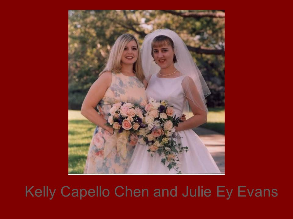 Kelly Capello Chen and Julie Ey Evans
