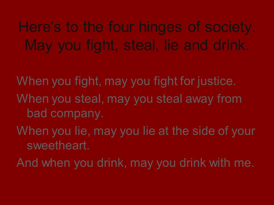 Here s to the four hinges of society