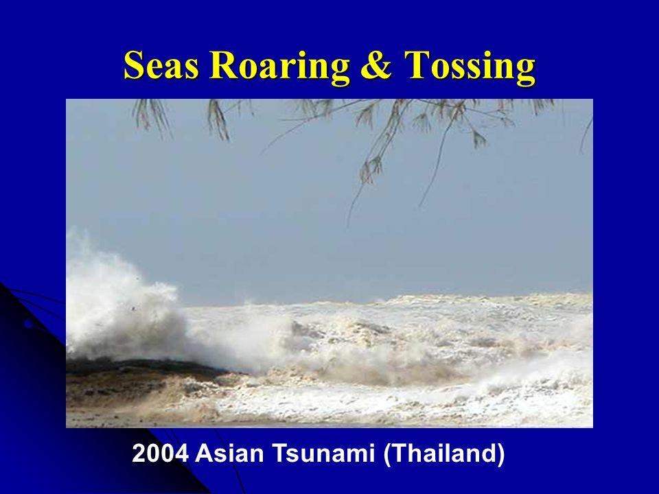 Seas Roaring & Tossing 2004 Asian Tsunami (Thailand)