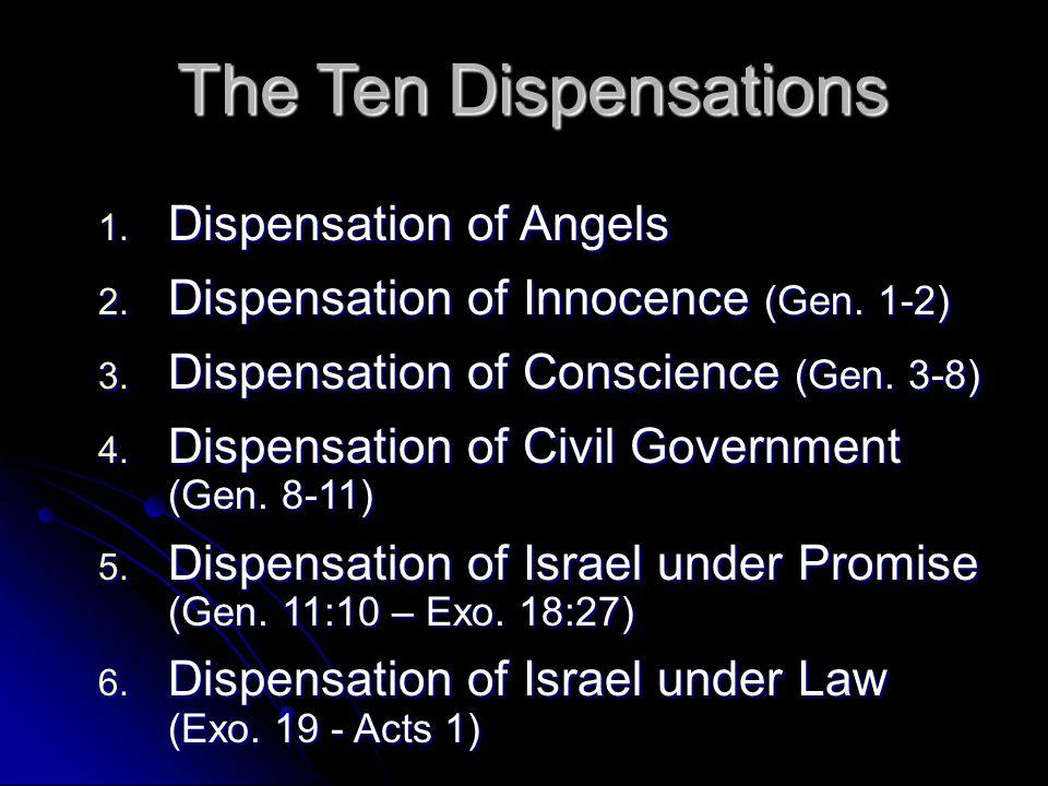 The Ten Dispensations Dispensation of Angels