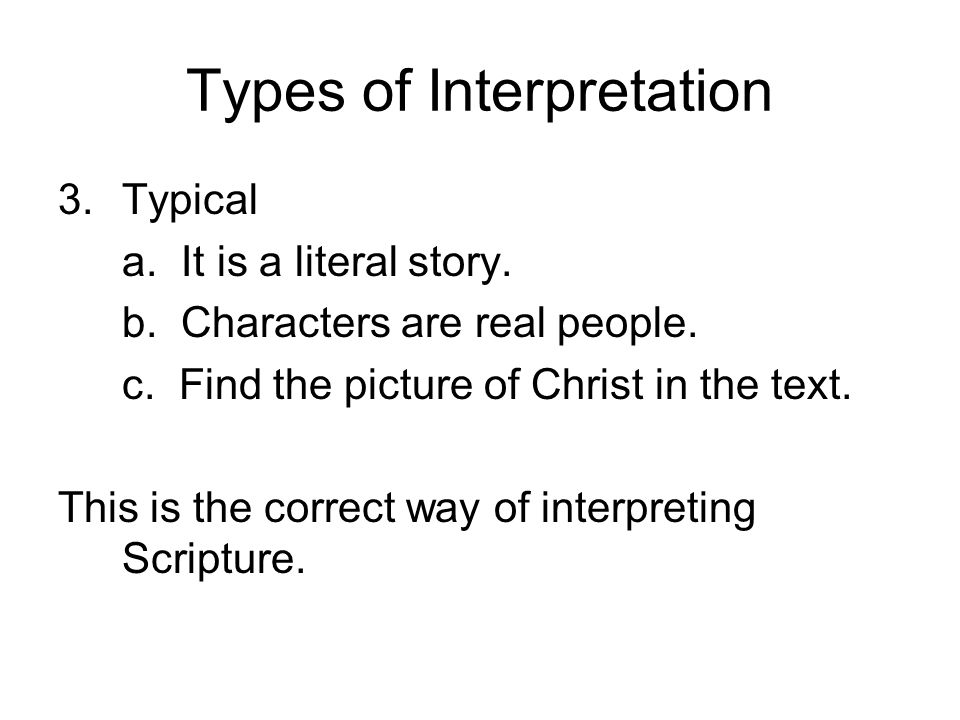 Types of Interpretation