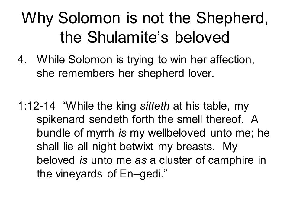 Why Solomon is not the Shepherd, the Shulamite's beloved