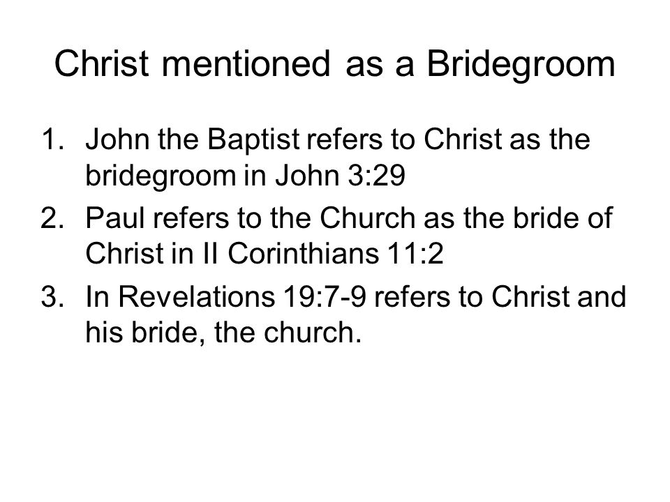Christ mentioned as a Bridegroom