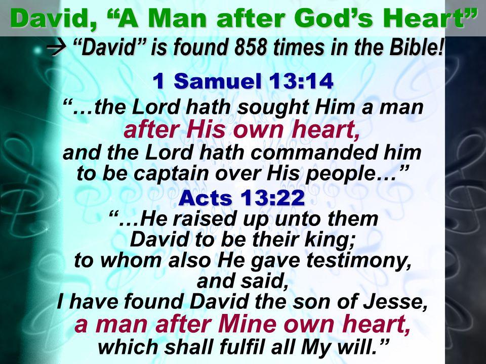 David, A Man after God's Heart