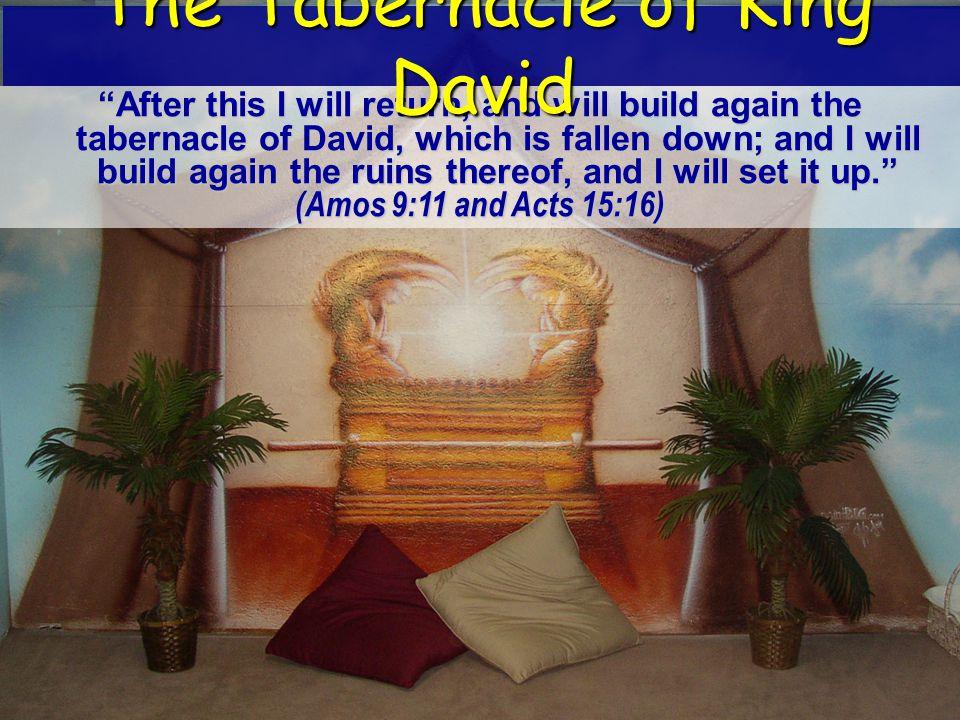 The Tabernacle of King David