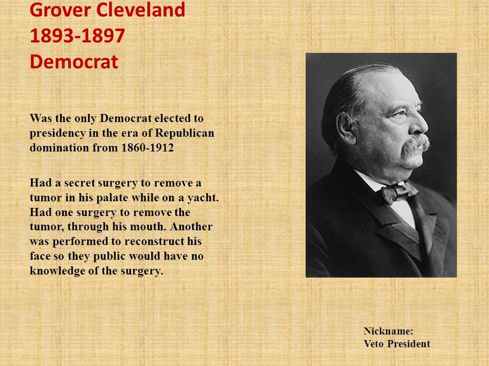 Grover Cleveland 1893-1897 Democrat