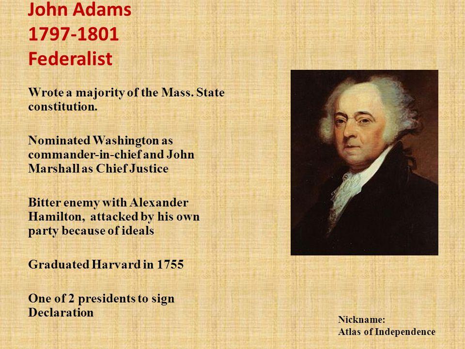 John Adams 1797-1801 Federalist