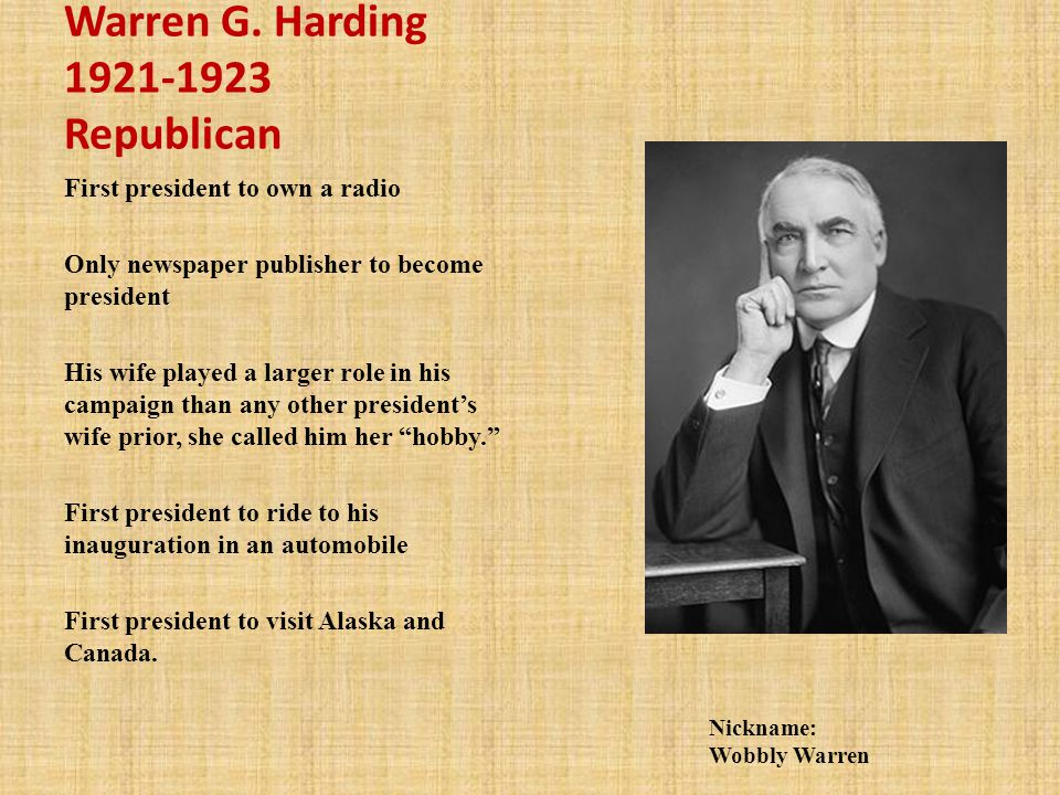 Warren G. Harding 1921-1923 Republican