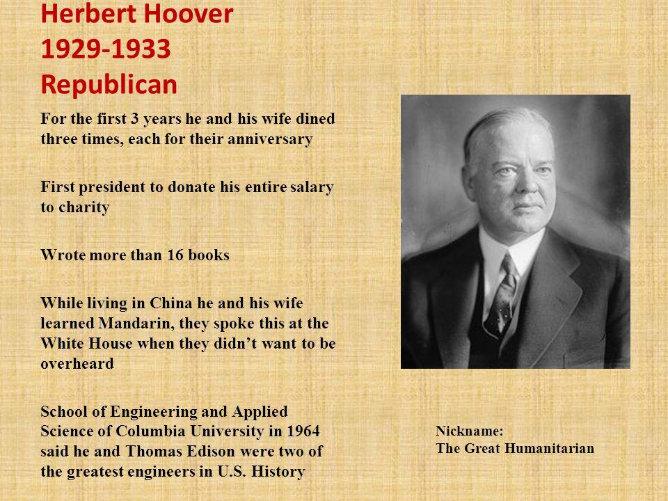 Herbert Hoover 1929-1933 Republican