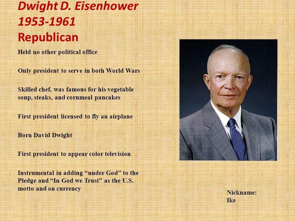 Dwight D. Eisenhower 1953-1961 Republican