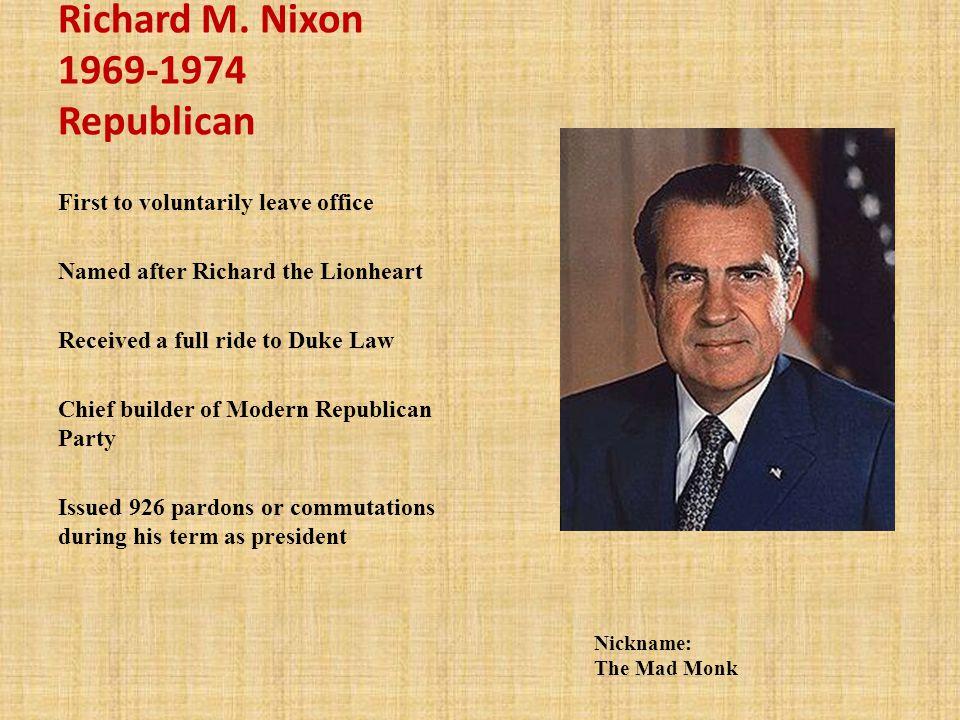Richard M. Nixon 1969-1974 Republican