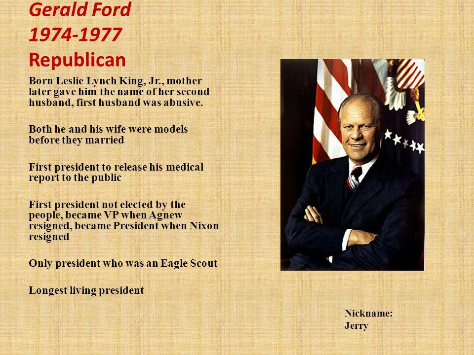 Gerald Ford 1974-1977 Republican