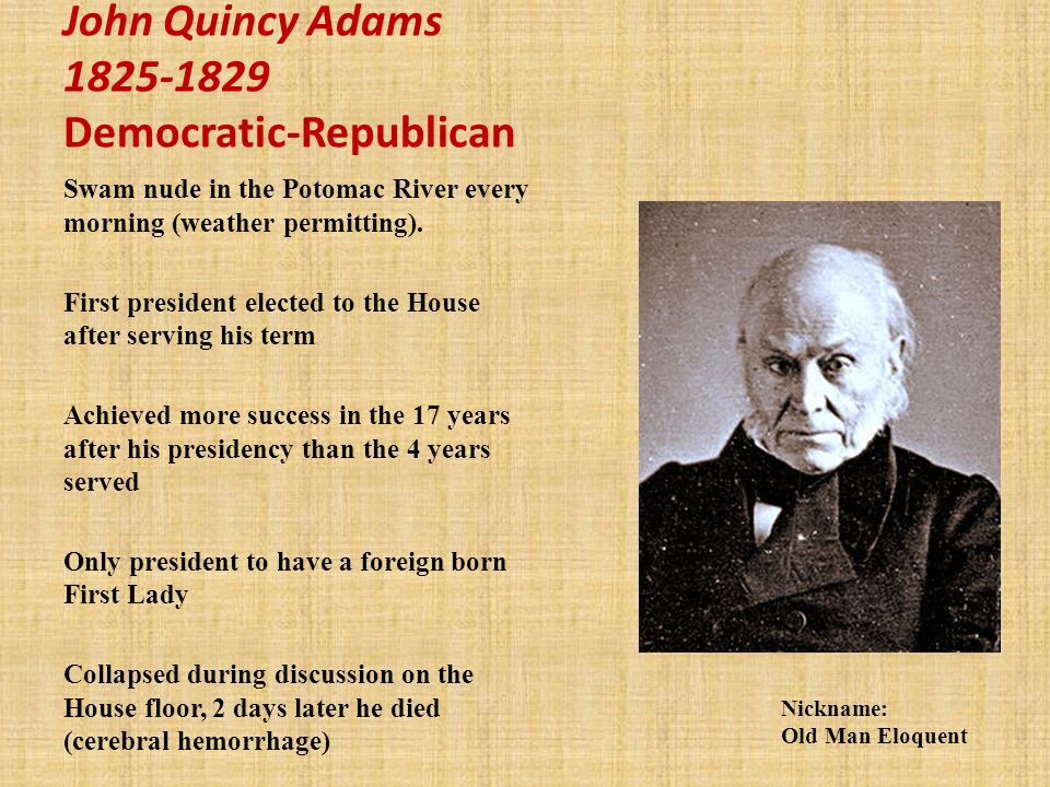 John Quincy Adams Democratic-Republican