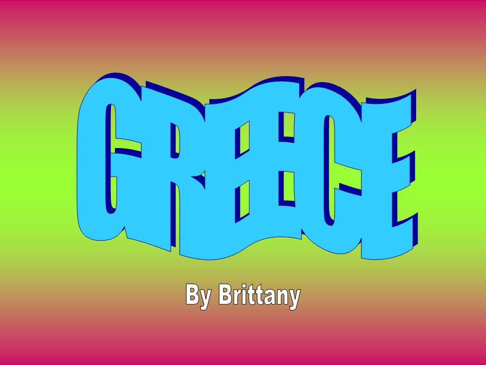 GREECE By Brittany