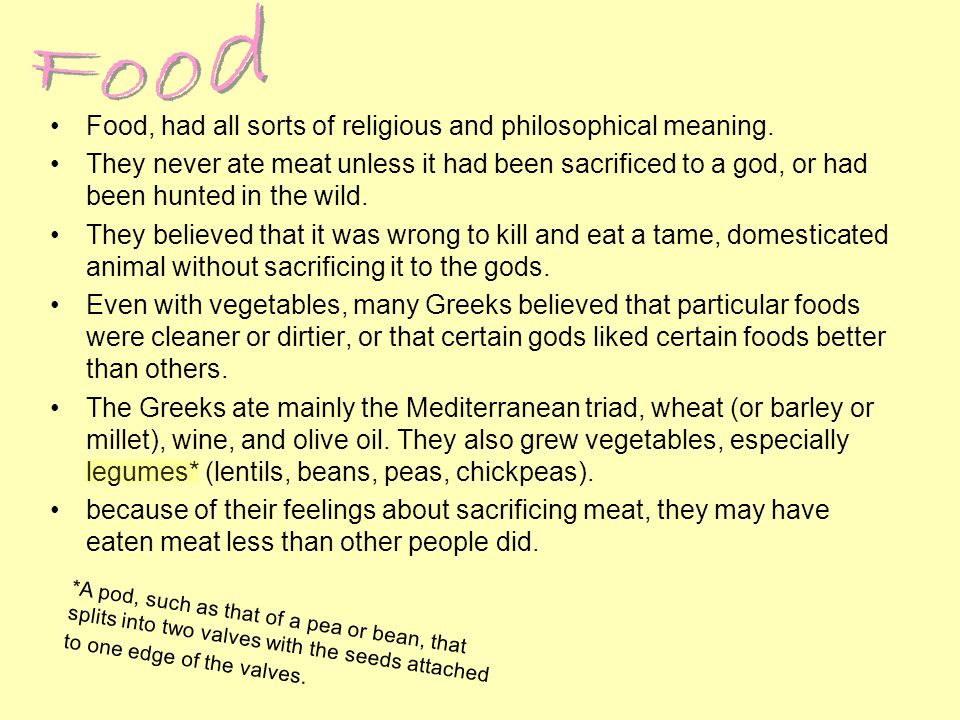 Food Food, had all sorts of religious and philosophical meaning.