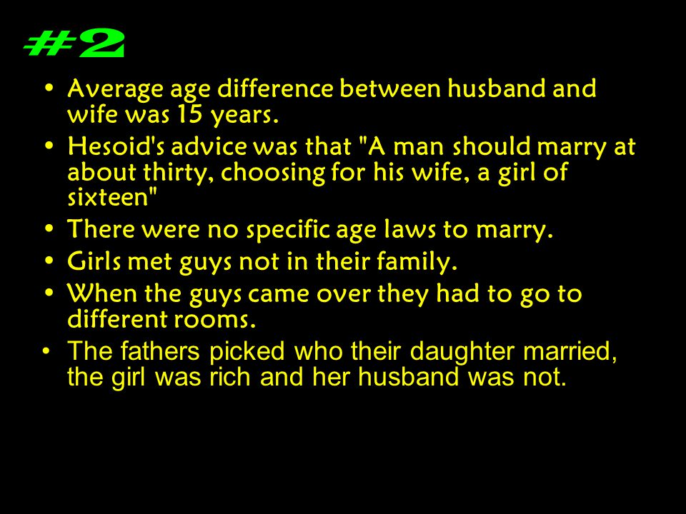 #2 Average age difference between husband and wife was 15 years.