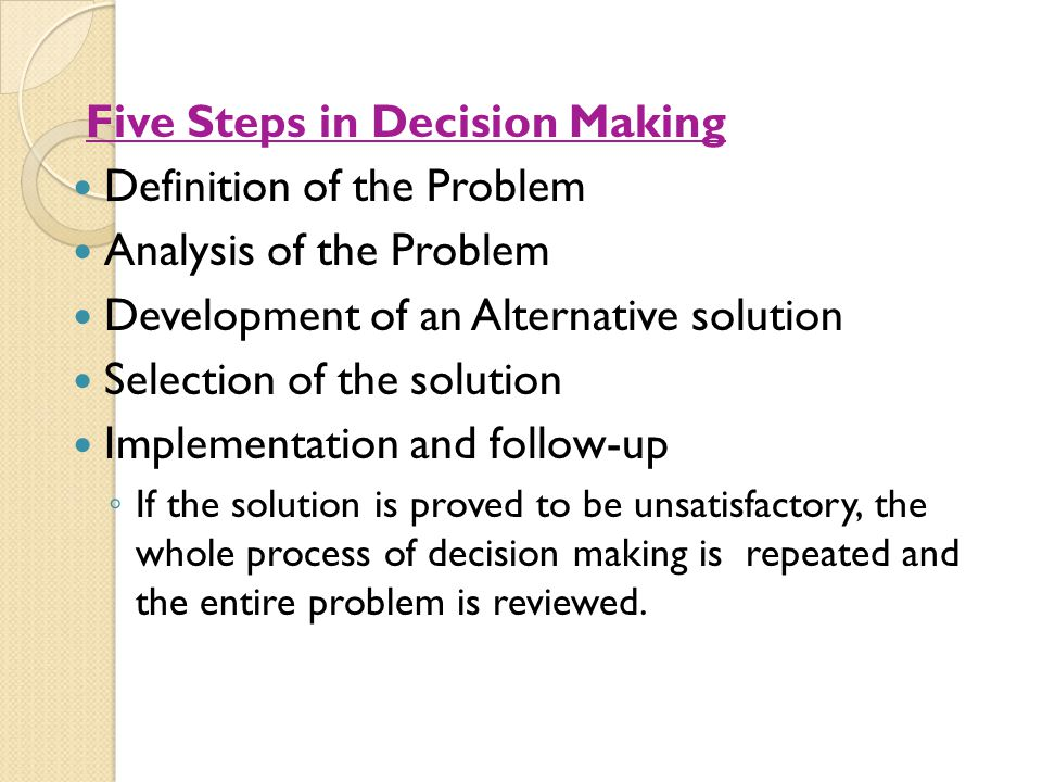 Five Steps in Decision Making Definition of the Problem