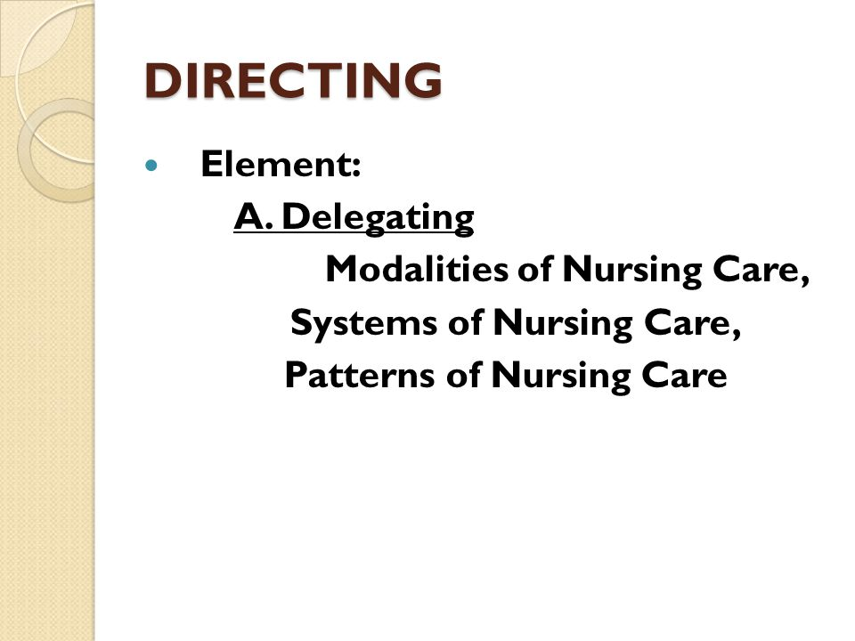 Systems of Nursing Care,