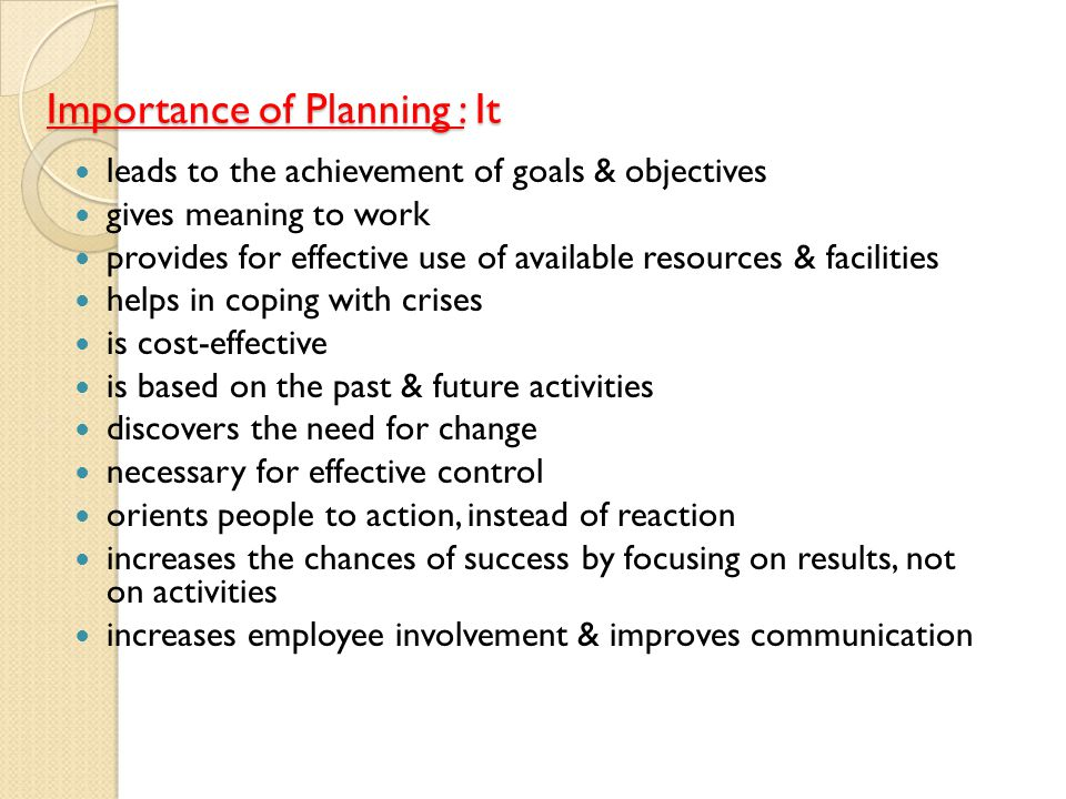 Importance of Planning : It