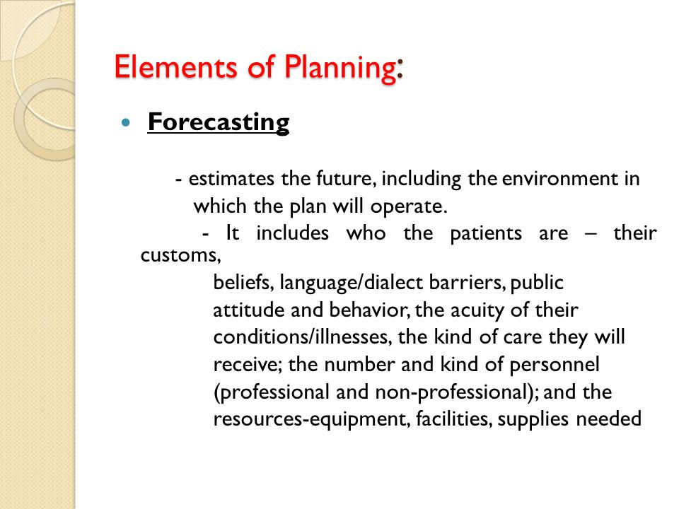 Elements of Planning: Forecasting