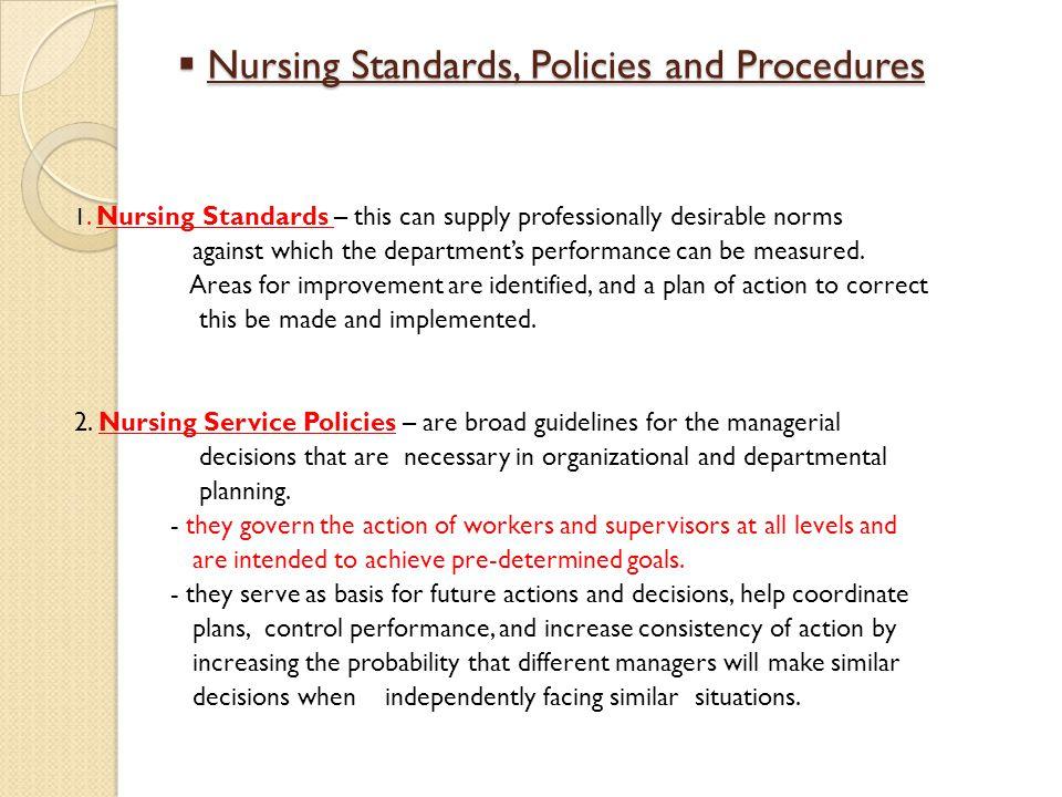 Nursing Standards, Policies and Procedures