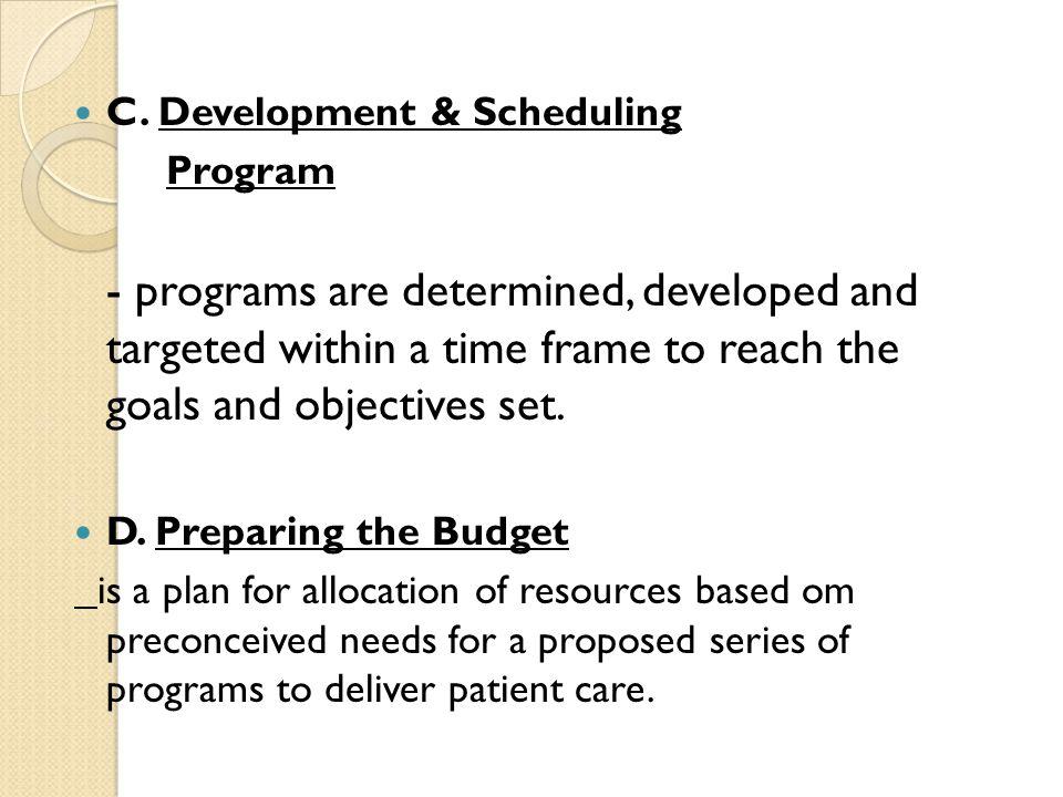 C. Development & Scheduling