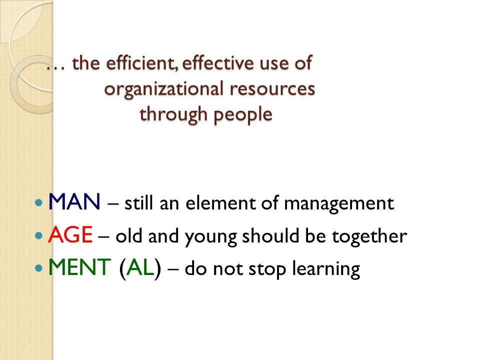 MAN – still an element of management