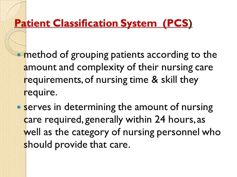 Patient Classification System (PCS)