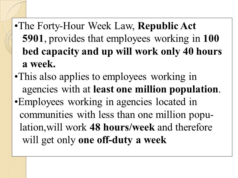 The Forty-Hour Week Law, Republic Act