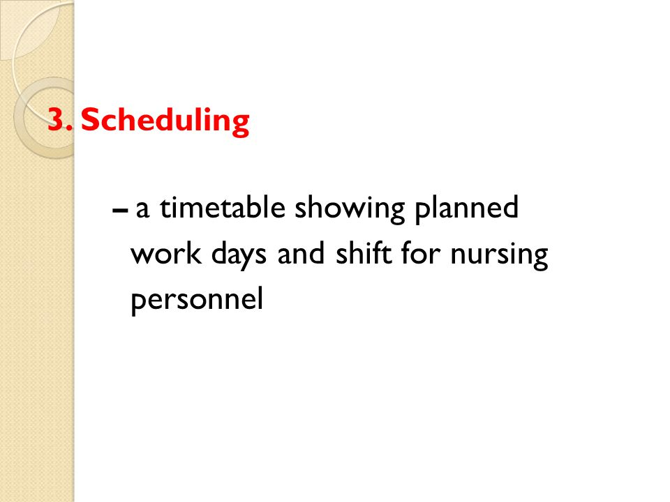 work days and shift for nursing personnel
