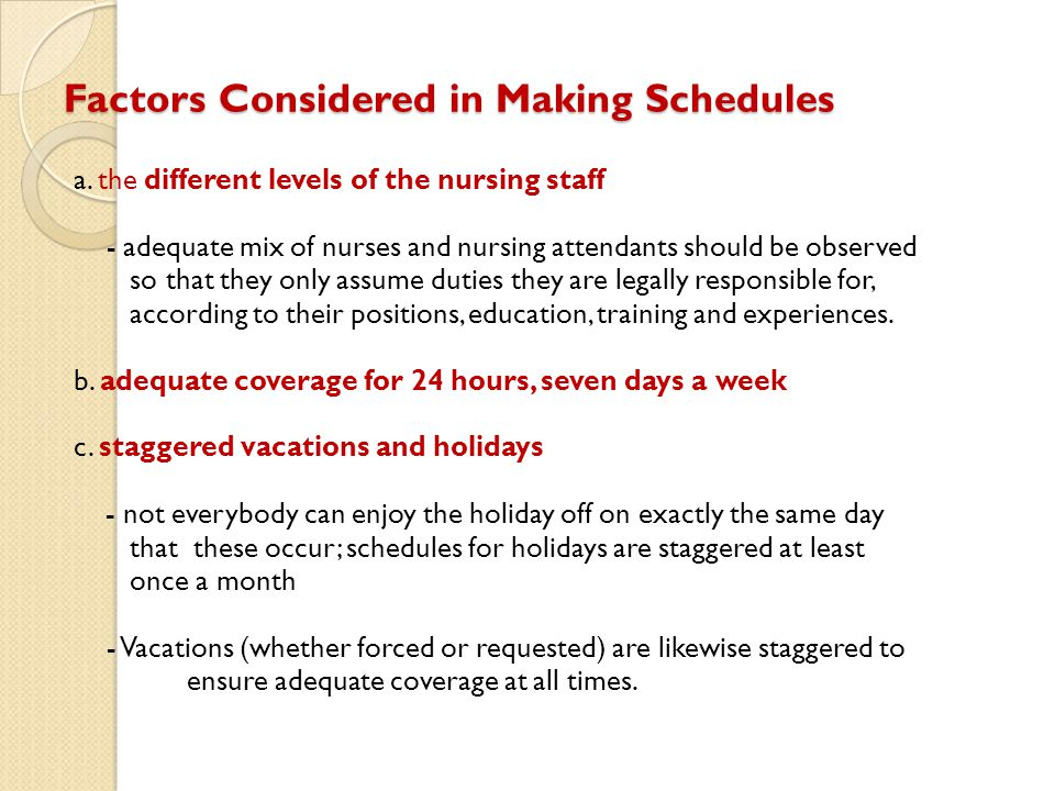 Factors Considered in Making Schedules