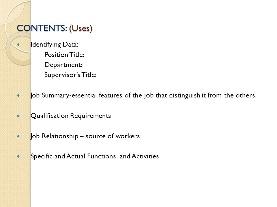 CONTENTS: (Uses) Identifying Data: Position Title: Department: