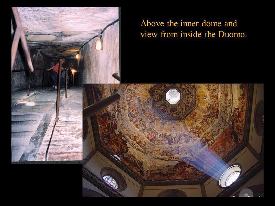 Above the inner dome and view from inside the Duomo.