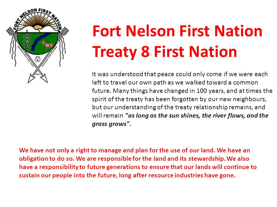 Fort Nelson First Nation Treaty 8 First Nation