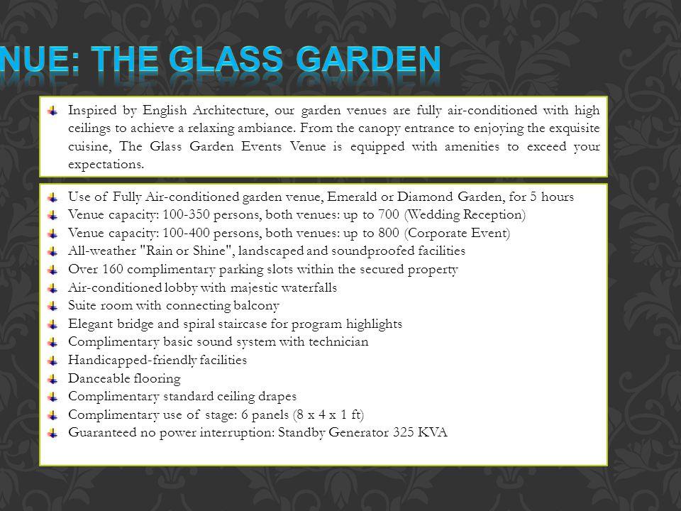Venue: The glass garden