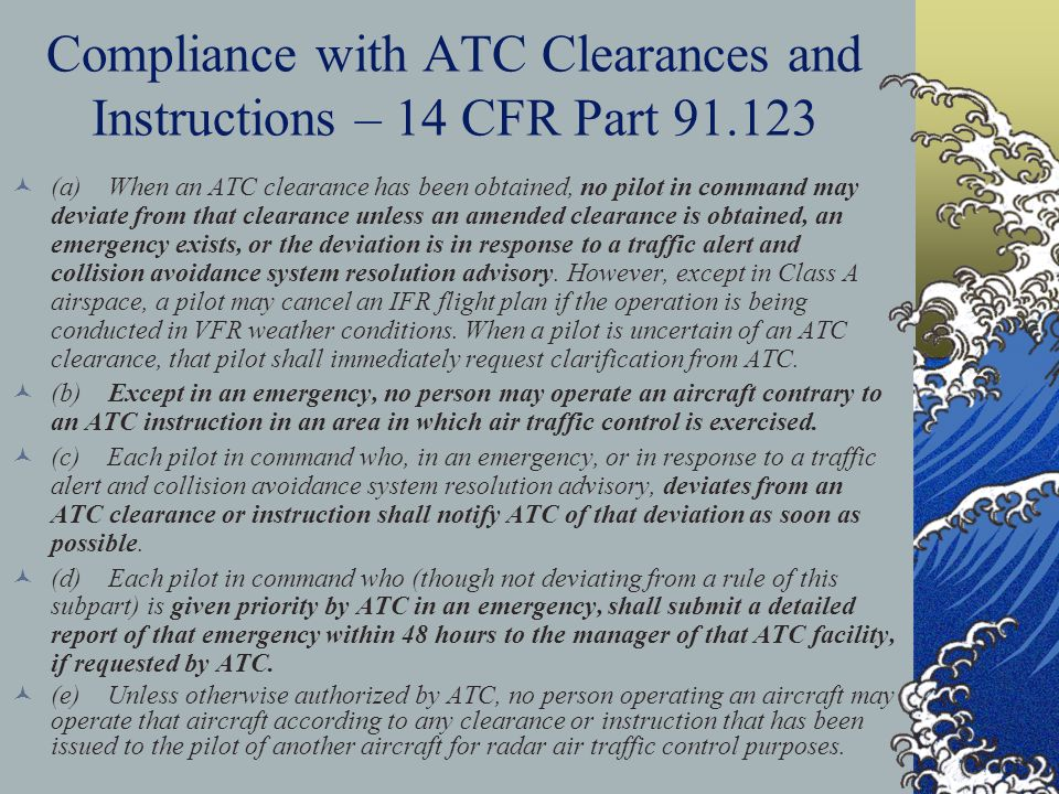 Compliance with ATC Clearances and Instructions – 14 CFR Part 91.123