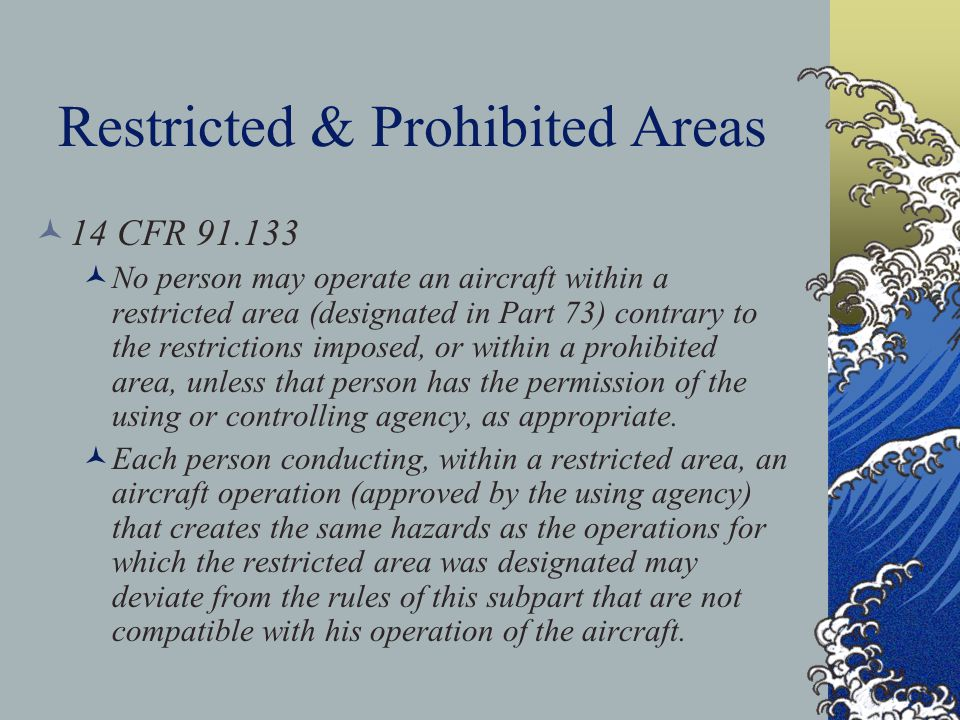 Restricted & Prohibited Areas
